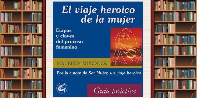 el viaje heroico de la mujer