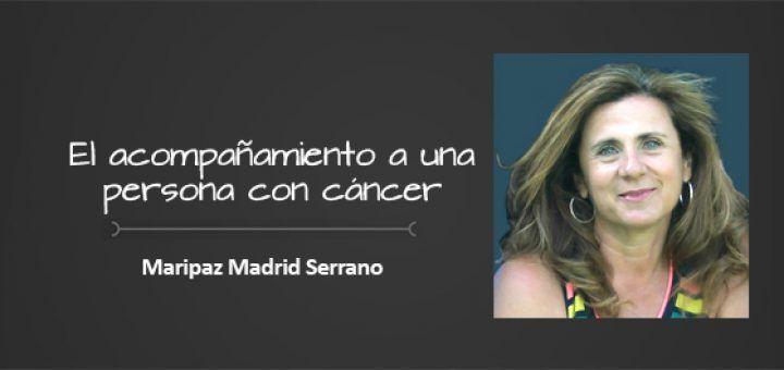 Maripaz Serrano- acompañar a una persona con cancer